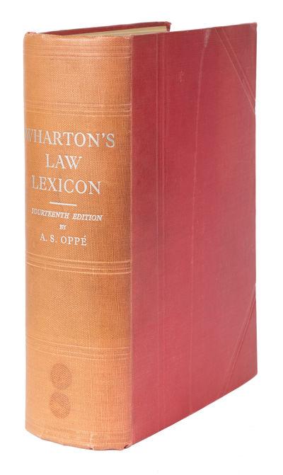 1938. Wharton's Renowned Law Lexicon . Oppe, A.S., Editor. Wharton's Law Lexicon Forming an Epitome ...