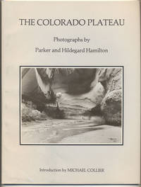 The Colorado Plateau: Photographs by Parker and Hildegard Hamilton