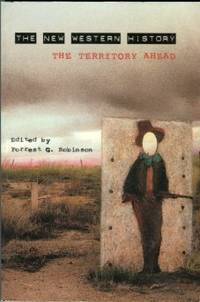image of The New Western History: The Territory Ahead