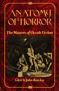ANATOMY OF HORROR ~ The Masters of Occult Fiction