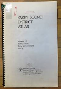 image of Parry Sound District Atlas: district of Parry Sound local government study