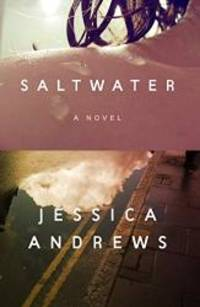Saltwater: A Novel by Jessica Andrews - 2020-01-14 - from Books Express (SKU: 0374253803n)