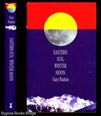 """Eastern Sun, Winter Moon: """"Eastern Sun, Winter Moon"""": An Autobiographical Odyssey"""