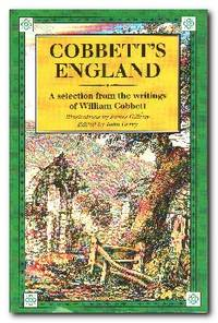 image of Cobbett's England A Selection from the Writings of William Cobbett
