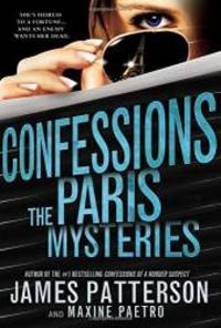 Confessions: The Paris Mysteries by James Patterson - Paperback - 2015-09-01 - from Books Express and Biblio.com