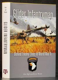 Glider Infantryman: Behind Enemy Lines in World War II