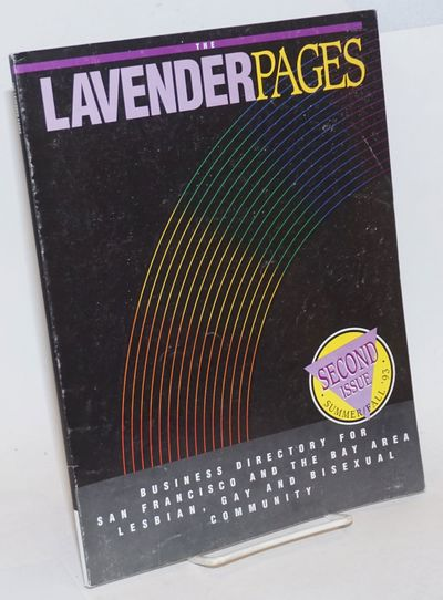 San Francisco: The Lavender Pages, 1993. Paperback. 116p., 8.5x11 inches, listings, ads, services an...