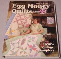 image of Egg Money Quilts:  1930's Vintage Samplers (Quilt in a Day Series)