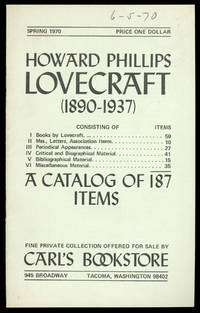 HOWARD PHILLIPS LOVECRAFT (1890-1937) ... A CATALOG OF 187 ITEMS ..