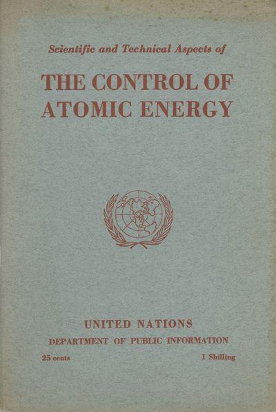 Lake Success, N. Y.: United Nations, 1946. 23x15 cm, pp. iii v 1-42, original gray wrappers printed ...
