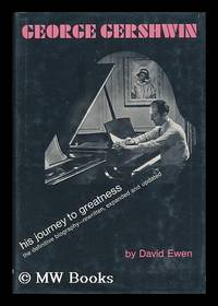 George Gershwin, His Journey to Greatness