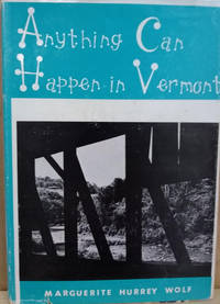 Anything Can Happen in Vermont