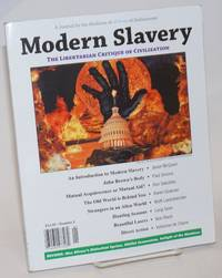 image of Modern Slavery No. 1 (Spring/Summer 2012) the Libertarian Critique of Civilization