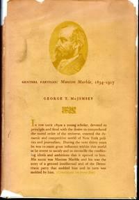 Genteel Partisan: Manton Marble, 1834-1917