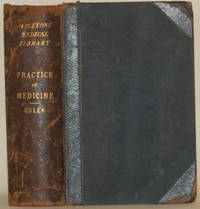 THE PRINCIPLES AND PRACTICE OF MEDICINE Designed for the Use of  Practitioners and Students of Medicine