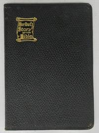 Hurlbut's Story of the Bible (Salesman's dummy) by  Jesse Lyman HURLBUT - Paperback - New and revised edition - 1932 - from Attic Books (SKU: 123676)