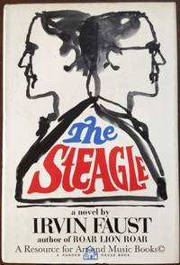 The steagle by  Irvin Faust - Hardcover - 1966-01-01 2019-08-23 - from Resource for Art and Music Books (SKU: SKU1001562)