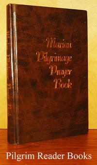 Marian Pilgrimage Prayer Book. (Large type).