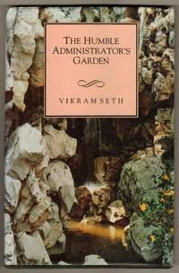 The Humble Administrator`s Garden by Seth, Vikram - 1994
