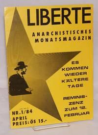 Liberte: anarchistisches Monatsmagazin. No. 13; issue 1 for 1984