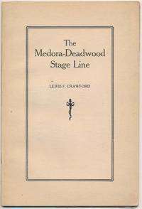 The Medora-Deadwood Stage Line