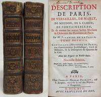 DESCRIPTION DE PARIS, DE VERSAILLES, DE MARLY, DE MEUDON, DE S. CLOUD, DE  FONTAINEBLEAU, ET DE TOUTES LES AUTRES BELLES MAISONS ET CHATEAUX DES  ENVIRONS DE PARIS. Tomes 1 & 2 by  Jean-Aymar Piganiol De La Force - Hardcover - Nouvelle Edition - 1742 - from Nick Bikoff, Bookseller (SKU: 17649)