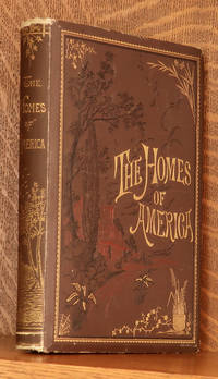 image of THE HOMES OF AMERICA - WITH ONE HUNDRED AND THREE ILLUSTRATIONS