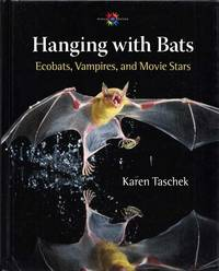 Hanging with Bats.  Ecobats, Vampires and Movie Stars