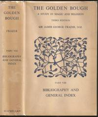 image of The Golden Bough - A Study in Magic and Religion Part VIII - Bibliography And General Index