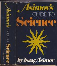 Asimov's Guide to Science -(updated & revised 1972 edition) - Over 150 Illustrations