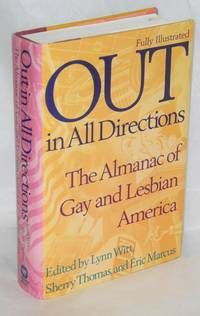 Out in All Directions; the almanac of gay and lesbian America