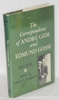 The correspondence of André Gide and Edmund Gosse; 1904-1928