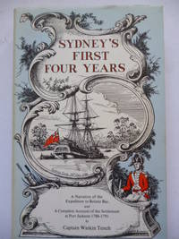 Sydney's First Four Years by TENCH, Captain Watkin - 1979