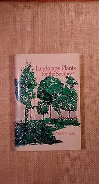 Landscape Plants for the Southeast