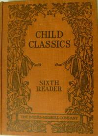 Child Classics:  The Sixth Reader
