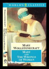 Mary  and : The wrongs of woman