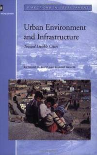 Urban Environment and Infrastructure : Toward Livable Cities