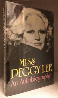 Miss Peggy Lee; An Autobiography
