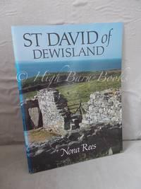 St David of Dewisland: Patron Saint of Wales