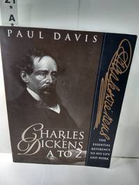 image of Charles Dickens A to Z: The Essential Reference to His Life and Work  (SIGNED)