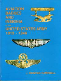 Aviation Badges and Insignia of the United States Army 1913-1946
