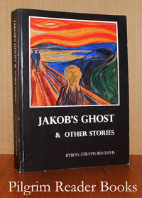 Jakob's Ghost & Other Stories.