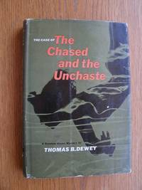 image of The Case of the Chased and the Unchaste