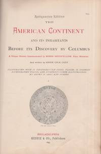 The American Continent And It's Inhabitants Before the Discovery of Columbus