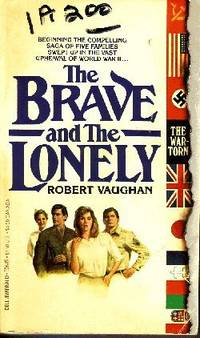 The Brave and the Lonely