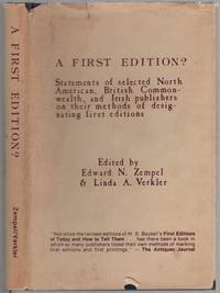 A First Edition? Statements of Selected North American, British Commonwealth, and Irish Publishers on Their Methods of Designating First Editions