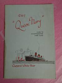 R.M.S. QUEEN MARY GUIDE TO ACCOMMODATION THIRD CLASS