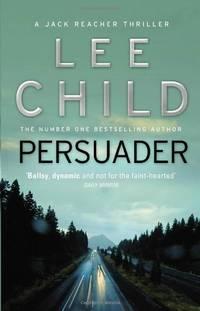 Persuader: (Jack Reacher 7)