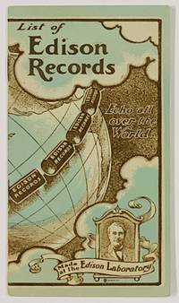 LIST Of EDISON RECORDS.; Echo all Over the World.  Made at the Edison Laboratory.  Form No. 150, Fall Season, 1900