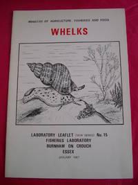 WHELKS (Laboratory Leaflet No. 15)